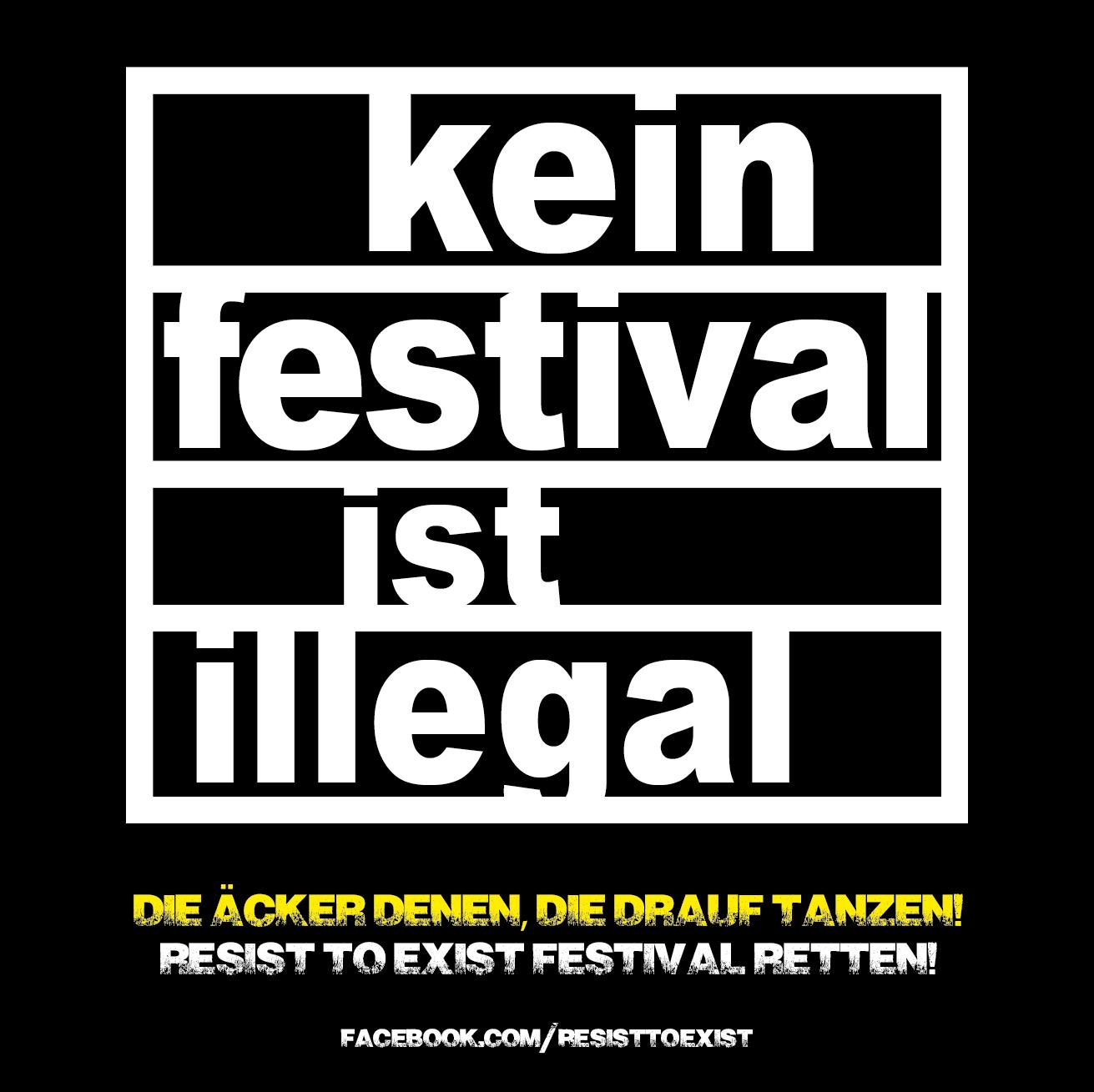 Kein Festival ist illegal